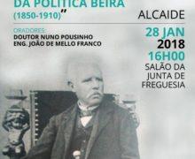 """Palestra """" Os Franco Pinto Castelo-Branco"""" no contexto da política Beira (1850-1910)"""