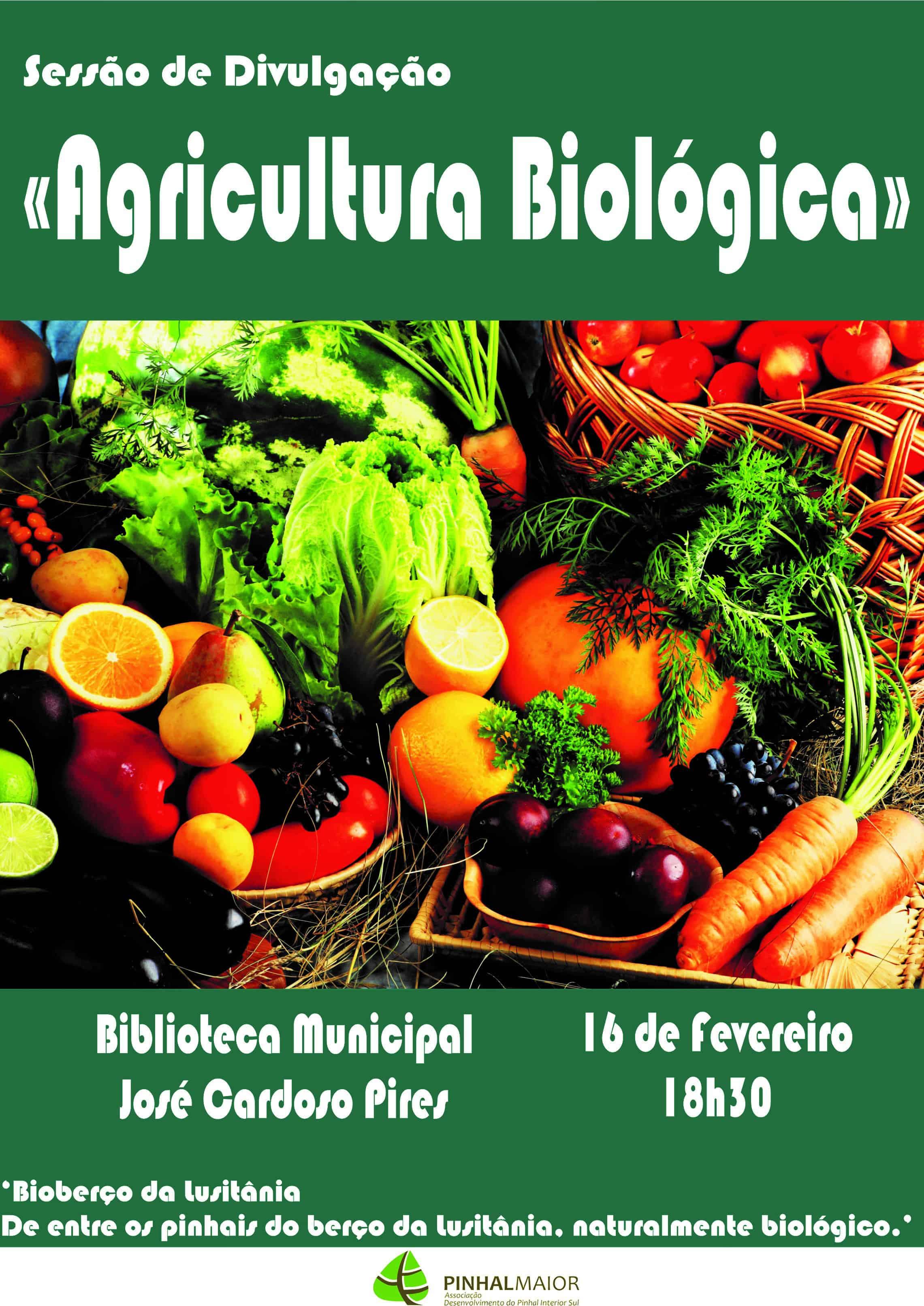 Agricultura biológica em Vila de Rei dia 16 de fevereiro às 18H30